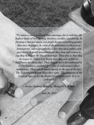 I took the quote from Justice Kennedy's majority opinion and put it over the picture of our hands